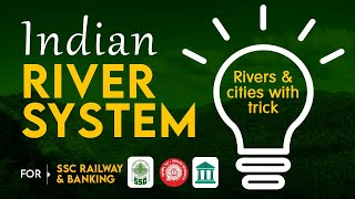 Geography Indian River SystemTricks to remember by Ritesh Kumar