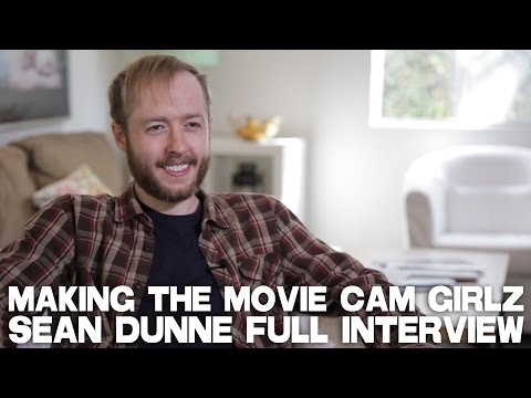 The Making Of The Documentary CAM GIRLZ - Full Interview with Filmmaker Sean Dunne