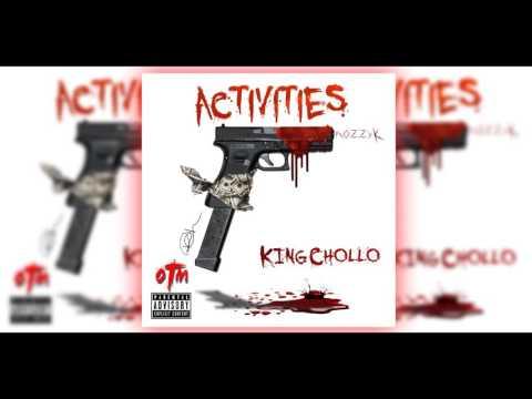 KING CHOLLO - ACTIVITIES (FREESTYLE)
