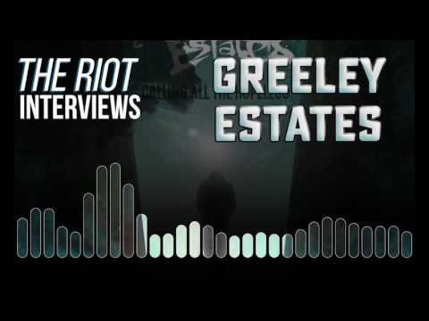 RadioU Riot Interview with Greeley Estates