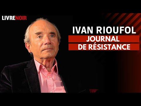 Ivan Rioufol : journal de résistance - YouTube