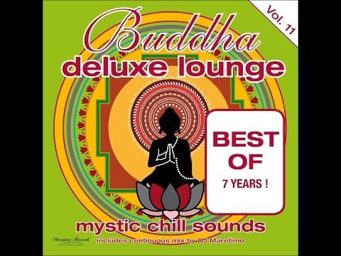 Various Artists - Buddha Deluxe Lounge, Vol. 11 - Mystic Chill Sounds (Manifold Records) [Full A...