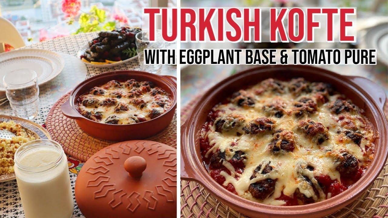 Turkish Kofte With Eggplant Base & Tomato Sauce