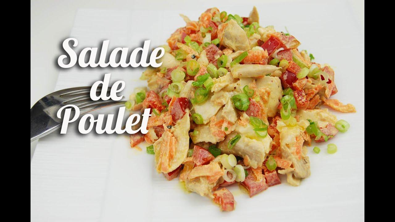 Salade de poulet youtube - Comment cuisiner des restes de poulet ...