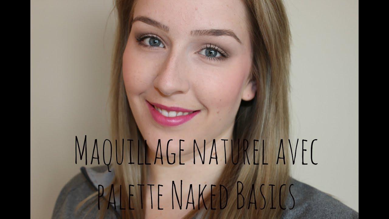 Maquillage naturel avec la palette naked basics de urban - Palette maquillage avec pinceaux ...
