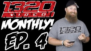 1320Video Monthly - EPISODE 4!
