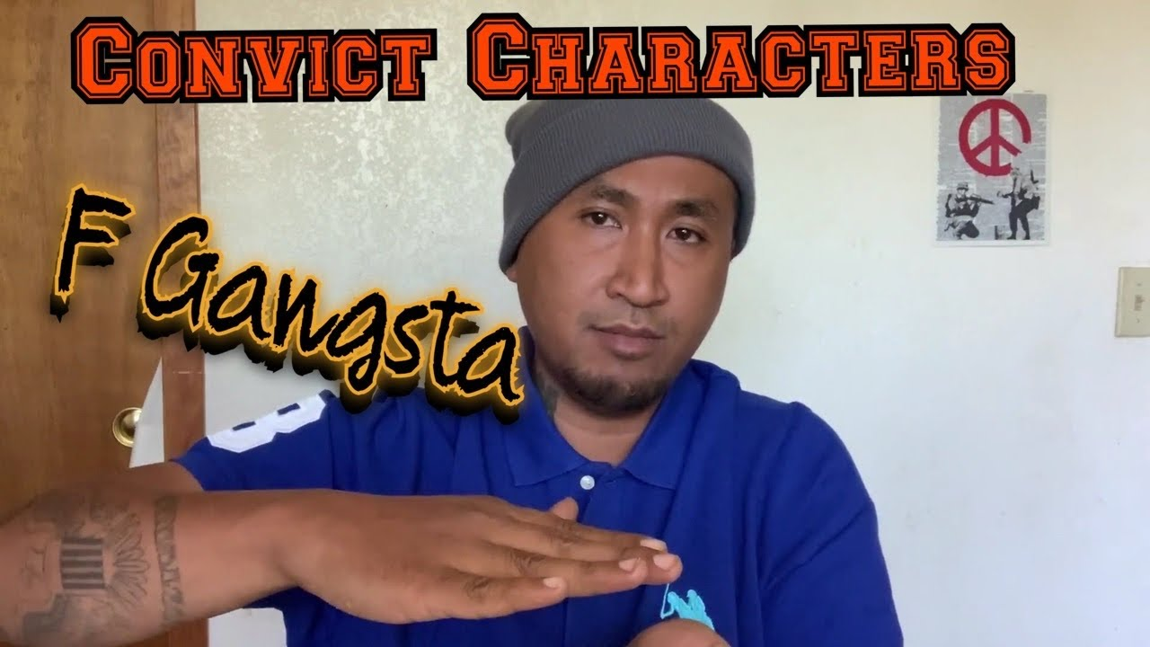 Convict Characters: Ep.5 - F Gangsta