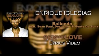 Enrique Iglesias Bailando ft Sean Paul, Descemer & Gente De Zona (English Version) - Lyrics