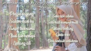Download lagu Kumpulan Cover Lagu Didik Budi feat Cindy Cintya Dewi Terbaru