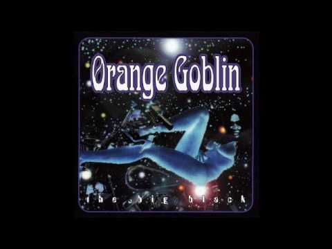 Orange Goblin - The Big Black (Full Album)