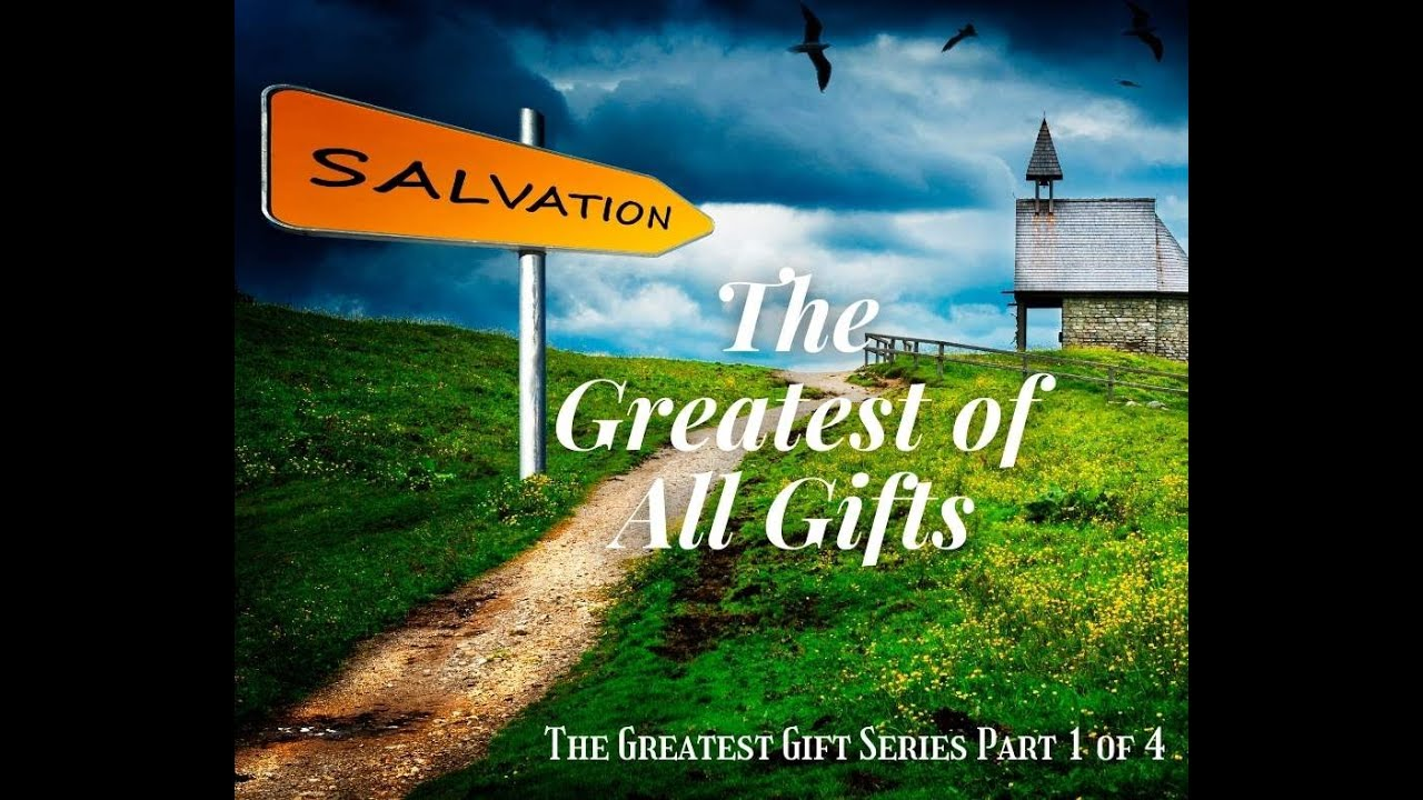 Greatest Gift Series Part 1
