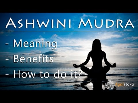 How to do Ashwini Mudra (Horse Gesture) in Yoga? Benefits and contraindications.