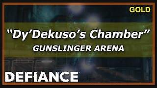 Defiance Gunslinger Arena | Dy'Dekuso's Chamber (Gold) Gameplay