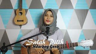 SALAH PILIH - NDARBOY GENK || Cover Akustik by AFACOVER
