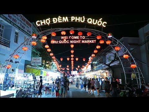 Vietnam : Phu Quoc night market 2018 | Chợ đêm Phú Quốc 2018