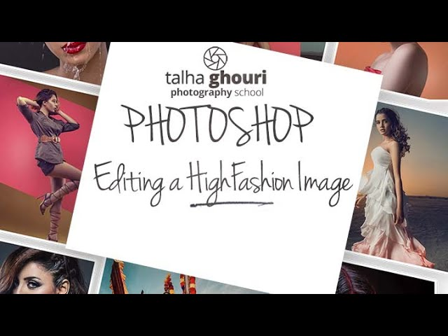 Photoshop Lesson 5 | Processing a High Fashion Image