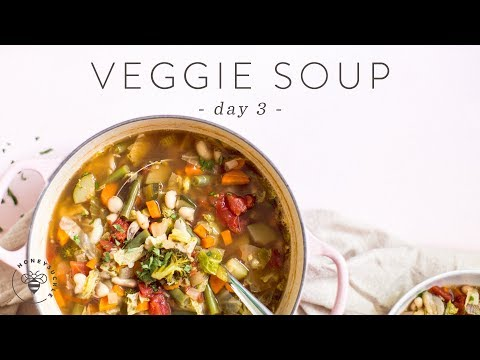 Quick & Healthy VEGETABLE SOUP �� DAY 3 | HONEYSUCKLE