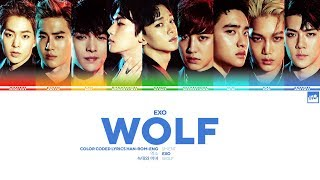 EXO (엑소) '늑대와 미녀 (Wolf (EXO'rDIUM ver.))' - Color Coded Lyrics [HAN/ROM/ENG]