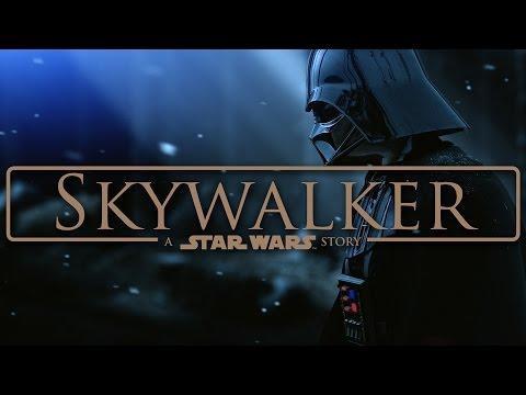 Skywalker: A Star Wars Story (Fan Trailer)