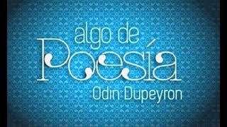 Chingón - Algo de Poesía con Odin Dupeyron