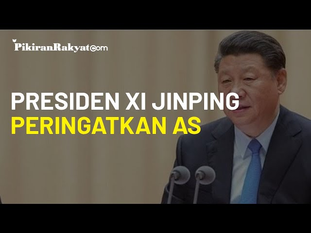 Presiden Xi Jinping Beri Peringatan, Sebut Tiongkok akan Hadapi Intimidasi AS di Laut China Selatan