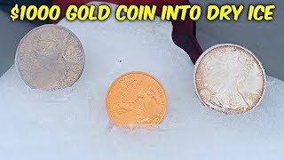 What Happens if You put $1000 Gold Coin into Dry Ice Block?