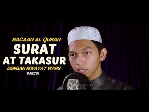Bacaan Al Quran Riwayat Wars - Surat At Takasur - Oleh Ustadz Abdurrahim