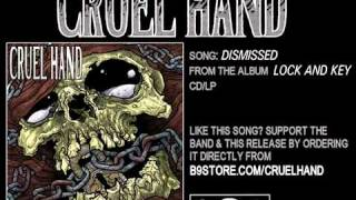 Watch Cruel Hand Dismissed video