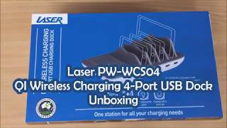 Laser PW-WCS04 QI Wireless Charging 4 Port USB Dock Unboxing