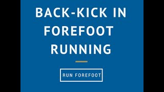 Forefoot Running Arm Swing and Back Kick