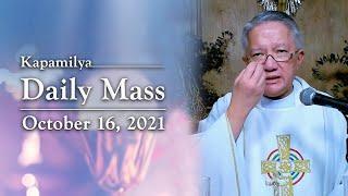 Memorial of the Blessed Virgin Mary   October 16, 2021   Kapamilya Daily Mass