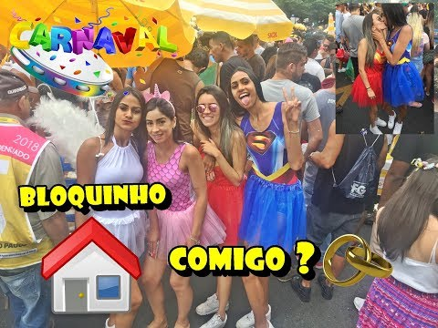 CARNAVAL 2018 / BLOCO CASA COMIGO! VLOG