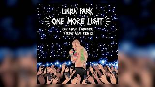 Linkin Park - One More Light (Lyrics/Lyric Video) Steve Aoki Chester Forever Remix