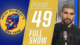 Nate Diaz, GGG, Anthony Smith and Urijah Faber | Ariel Helwani's MMA Show [Episode 49 -- 6/3/19]