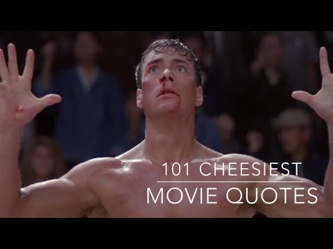 The 101 Cheesiest Movie Quotes Of All Time