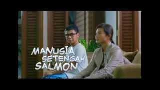 MANUSIA SETENGAH SALMON Behind The Scene