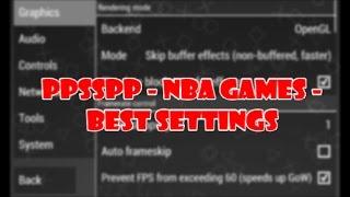 PPSSPP - NBA 2K12 BEST SETTINGS - PSP Emulator (NO LAG)