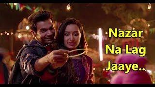Nazar Na Lag Jaaye | STREE | Rajkummar Rao, Shraddha Kapoor | Ash King & Sachin-Jigar | Lyrics