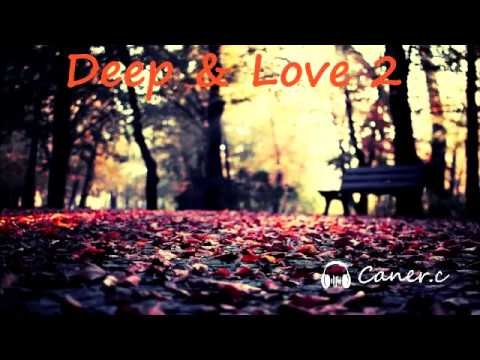 Caner.c Deep & Love 2