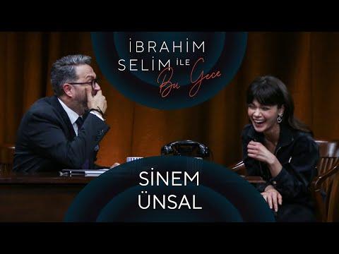İbrahim Selim ile Bu Gece #53: Sinem Ünsal, Mert Çodur