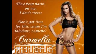 Carmella WWE NXT Theme Song - Fabulous (lyrics)
