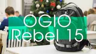 Обзор рюкзака OGIO Rеbel 15 | UiP