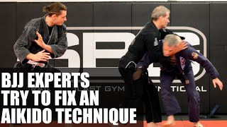 BJJ Experts Try To Fix An Aikido Technique • Proper Aikido Pressure Testing