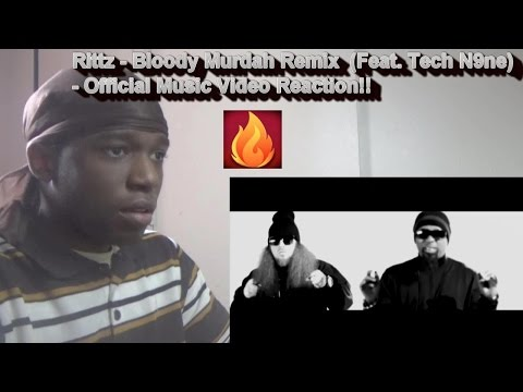 Rittz - Bloody Murdah Remix (Feat. Tech N9ne) - Official Music Video Reaction!!