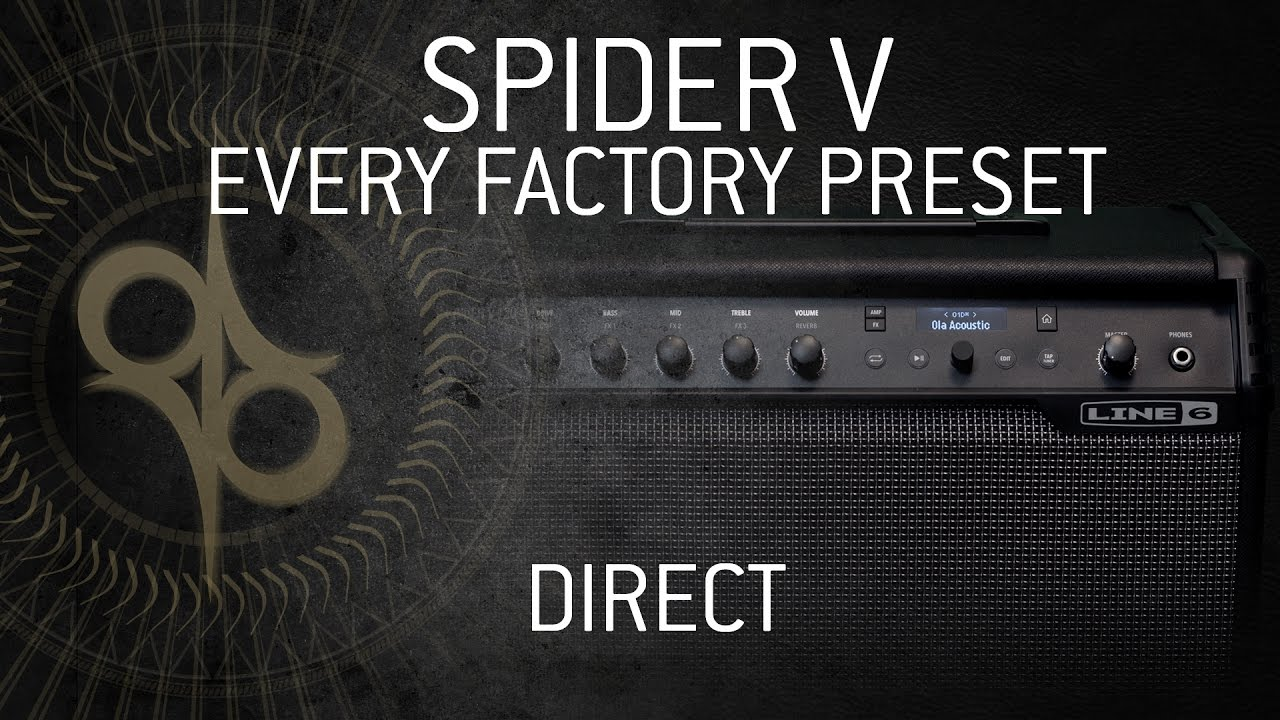 LINE 6 SPIDER V - Every factory preset - Direct