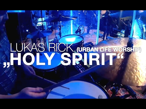 HOLY SPIRIT (Jesus Culture) | LIVE DRUMS Lukas Rick (Urban Life Worship)