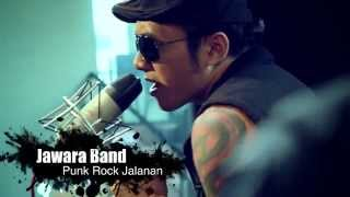 JAWARA BAND - Punk Rock Jalanan