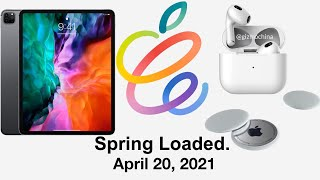 Apple April 20th Event (2021) ANNOUNCED! New iPad Pro, AirTags, AirPods 3, & More!