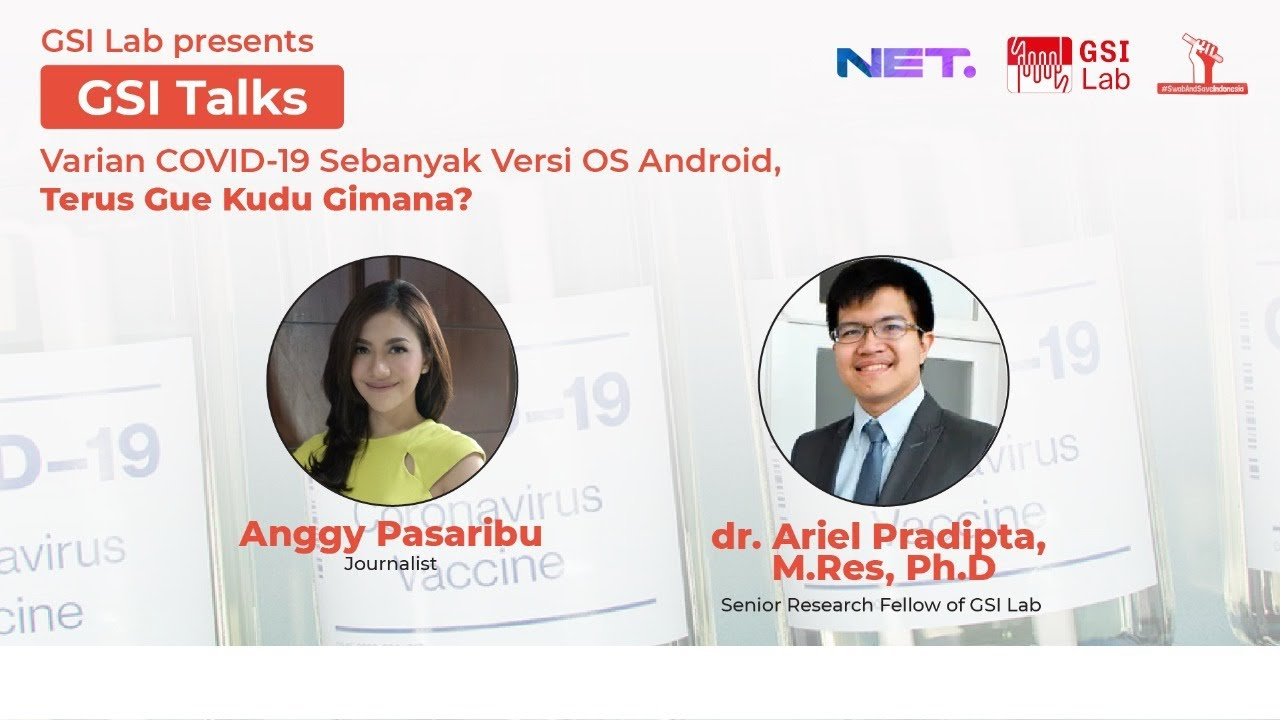 "GSI Talks  ""Varian COVID-19 Sebanyak Versi OS Android: Terus Gue Kudu Gimana?"""