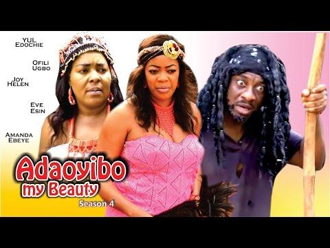 Ada Oyibo My Beauty Season 4 - 2016 Latest Nigerian Nollywood Movie